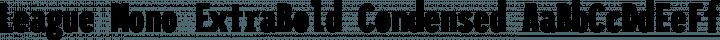 League Mono ExtraBold Condensed free font