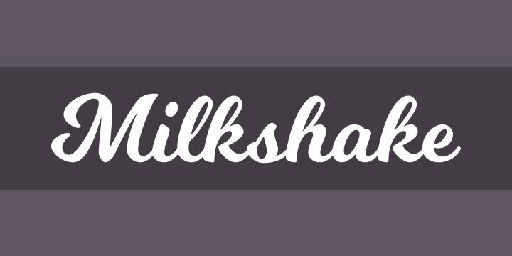 Milkshake Font Free by Laura Worthington » Font Squirrel