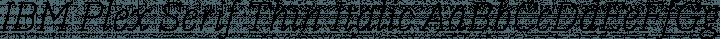 IBM Plex Serif Thin Italic free font