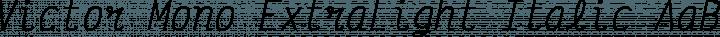 Victor Mono ExtraLight Italic free font