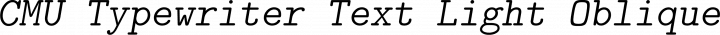 CMU Typewriter Text Light Oblique free font