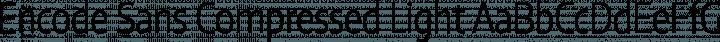 Encode Sans Compressed Light free font