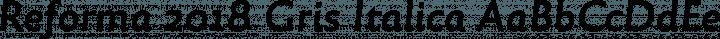 Reforma 2018 Gris Italica free font
